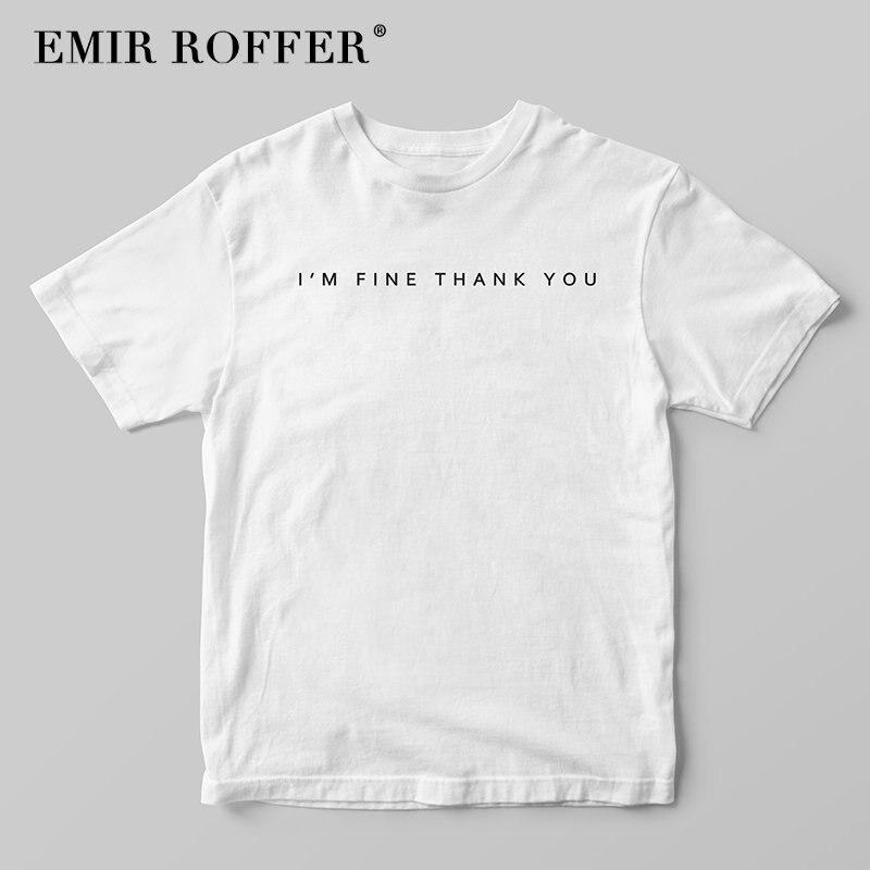 EMIR ROFFER I'M FINE THANK YOU Print White T Shirt Women T-shirt Female Cotton Tshirts Summer Tops 2018 Tee Shirts Clothing