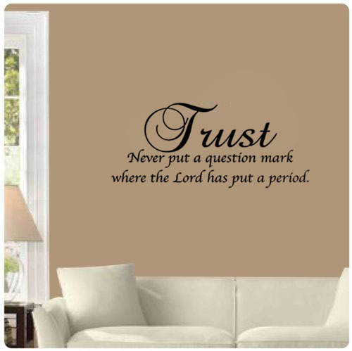 Free Shipping Trust Never Put A Question Mark Christian Home Decoration Wall Art Decals Quote