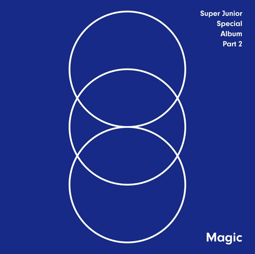 SUPER JUNIOR - SPECIAL ALBUM PART.2  MAGIC   Release Date 2015-9-17 KPOP super junior kyuhyun 1st mini album at gwanghwamun release date 2014 11 13 kpop