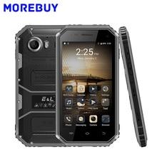 E & L W6 4 г мобильного телефона IP68 Водонепроницаемый противоударный Android 6.0 MTK6735 4 ядра смартфон 1 ГБ Оперативная память 8 ГБ Встроенная память 2600 мАч 4.5 дюйма GPS