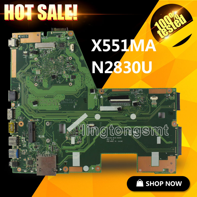 все цены на NEW X551MA For ASUS Laptop Motherboard N2830U X551MA REV2.0 motherboard 100% fully tested 60NB0480-MB2200-201 онлайн