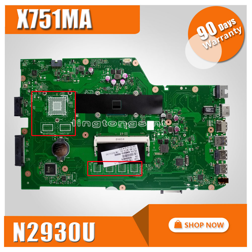 X751MA for ASUS motherboard X751MD REV2.0 Mainboard Processor N2930 Original 100% test k75de motherboard qml70 la8371p rev 1a mainboard hd 7670 1g socket fs1 100% test