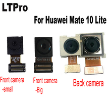 LTPro Top Quality work well front / Back Big Main Rear camera Flex Cable For Huawei Mate 10 Lite