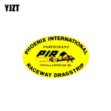 YJZT 15CM*9.6CM Car Sticker Phoenix International Raceway Dragstrip PVC Decal 12-0368(China)