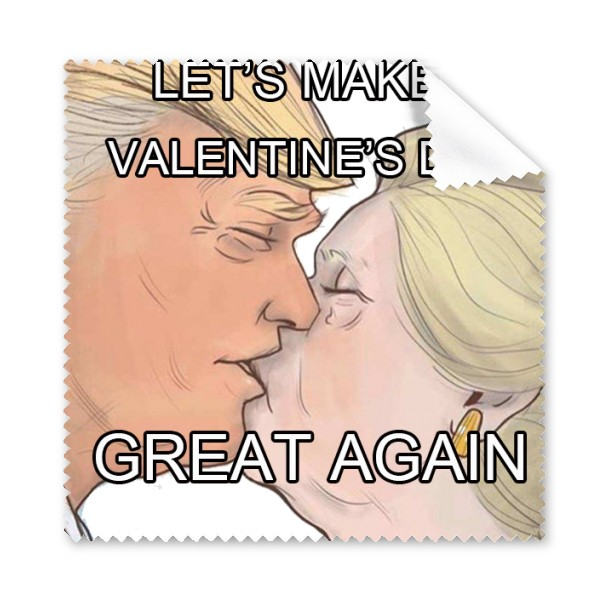 Trump Let S Make Our Valentine S Day Great Again Spoof Lovers Couple