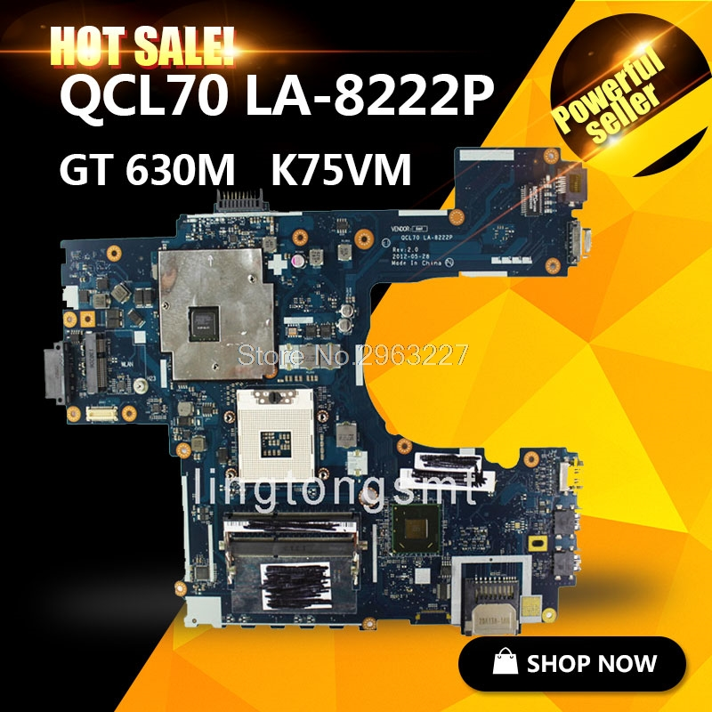 For ASUS K75V K75VJ K75VM R700VJ QCL70 LA-8222P Graphic GT 630M Laptop Motherboard Best price&high quality