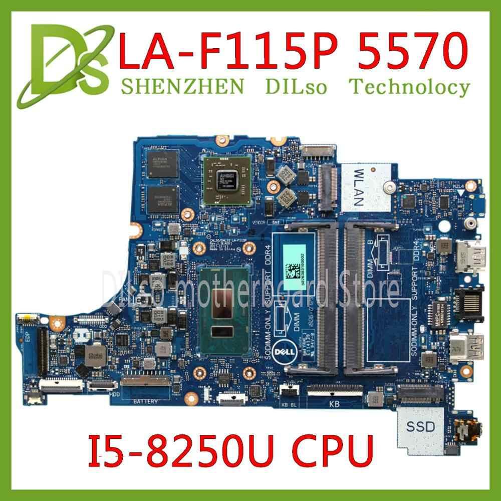 Kefu La F115p Motherboard For Dell Inspiron 15 5570 5770 7570 P75f Motherboard La F115p Ddr4 I5 8250u Cpu Test 100 Original Aliexpress