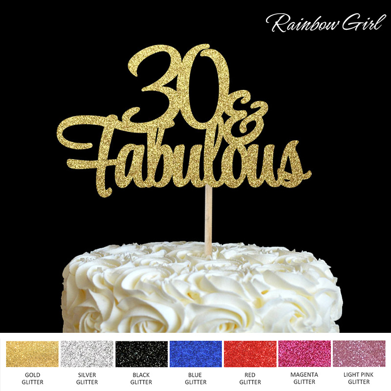 30 Fabulous Cake Topper Glitter 30th Birthday Decorations Thirty Anniversary Party Decor Decoration Supplies