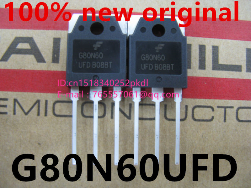 100% new imported original  G80N60UFD G80N60 TO-247 transistor for IGBT ultrasonic welding machine 80A 600V free shipping 10pcs lot tip3055 to 247 3055 darlington transistor transistor line authentic original
