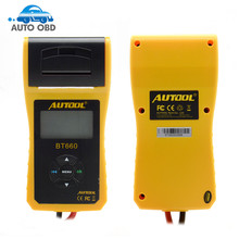 Newest AUTOOL 12V Car Battery Load Tester with printer BT660/Multi language Digital automotive battery tester CCA100 3000