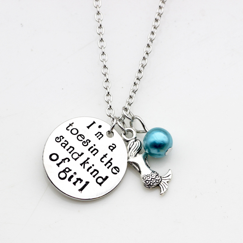 Lettering im a toes in the sand kind of girl Inspirational Necklace Jewelry Alloy Mermaid Imitation Pearls Pendant Jewelry