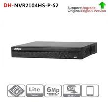 Dahua NVR2104HS-P-S2 4 canaux POE NVR Compact 1U 4PoE N enregistreur vidéo réseau Full HD 6MP enregistrement HDD sélectionnable