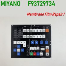 F93729734 Membrane film For MIYANO CNC Operator's panel repair~do it yourself,New & Have in stock