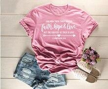 Christian T-Shirt Faith Hope Love