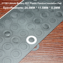 100pcs/lot Lithium Battery Positive Flat Hollow Insulating Mat 21700 Accessories Pet Meson Gasket 20*11.5mm