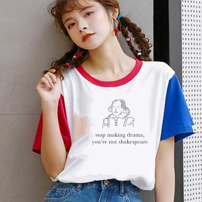Funny t shirts women streetwear graphic t shirts You are not Shakespeare 2019 new fashion women tshir summer top Tee Shirt