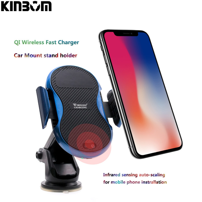 KINBOM QI Wireless Car Charger For IPhone X 8 Plus Samsung Galaxy S8 S9 Plus Note 8 Infrared Sensing Stand Holder Fast Charging