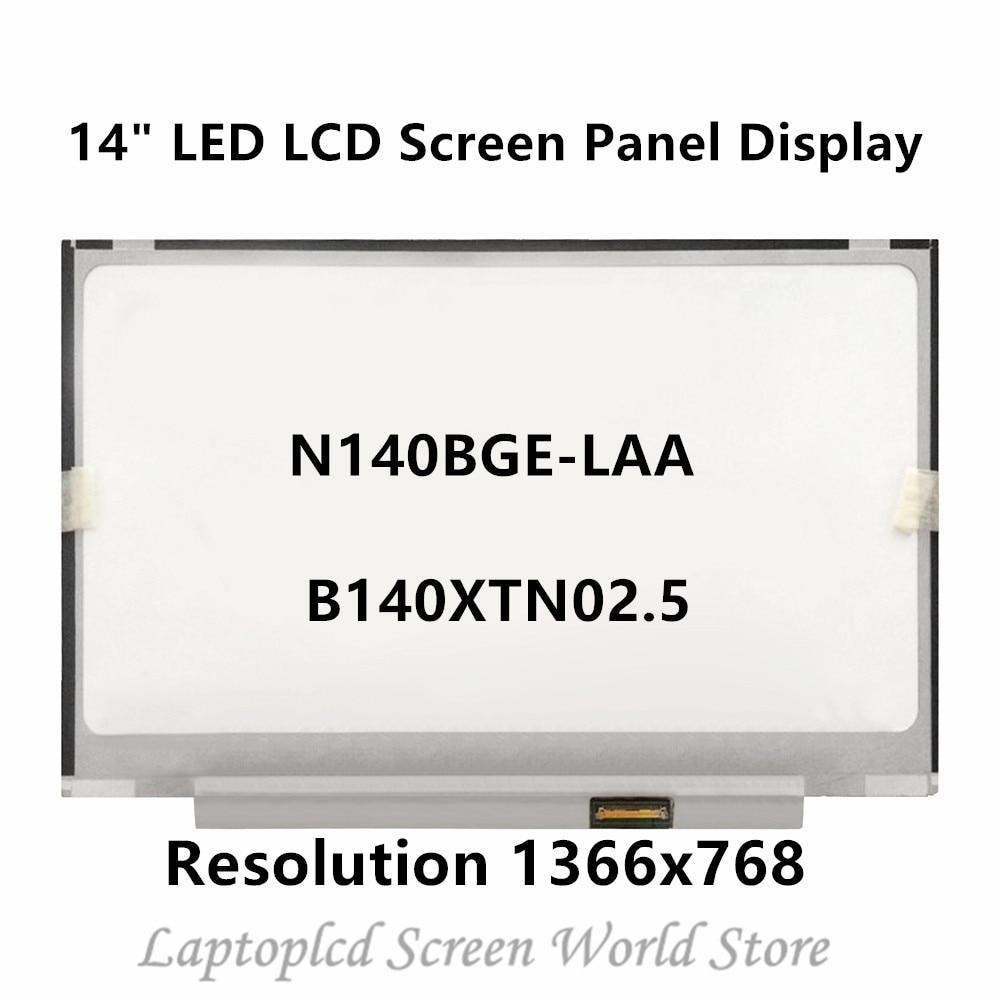 FTDLCD 14 Slim LED LCD Screen Panel Display N140BGE-LAA / B140XTN02.5 40PIN 1366x768 (No Touch)FTDLCD 14 Slim LED LCD Screen Panel Display N140BGE-LAA / B140XTN02.5 40PIN 1366x768 (No Touch)