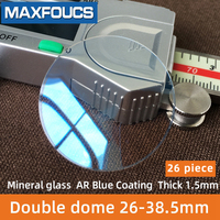 Watch glass mineral glass AR Blue Coating Double dome thickness 1.5 mm diameter 26 mm to 38.5 mm ,26 Piece