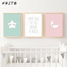 NDITB dibujos Luna estrella lienzo arte carteles impresiones para dormitorio infantil pintura pared imagen habitación de bebé decoración Love You The Moon and Back