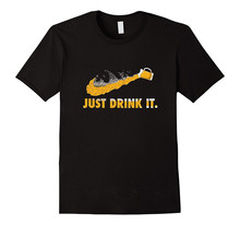 """Just Drink It."" T-Shirt"
