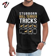 Summer Stubborn Bull Terrier Tricks black T-Shirt for Men On Sale Mother Day Lil Xan Pure Dragon Ball T-shirts T Shirt