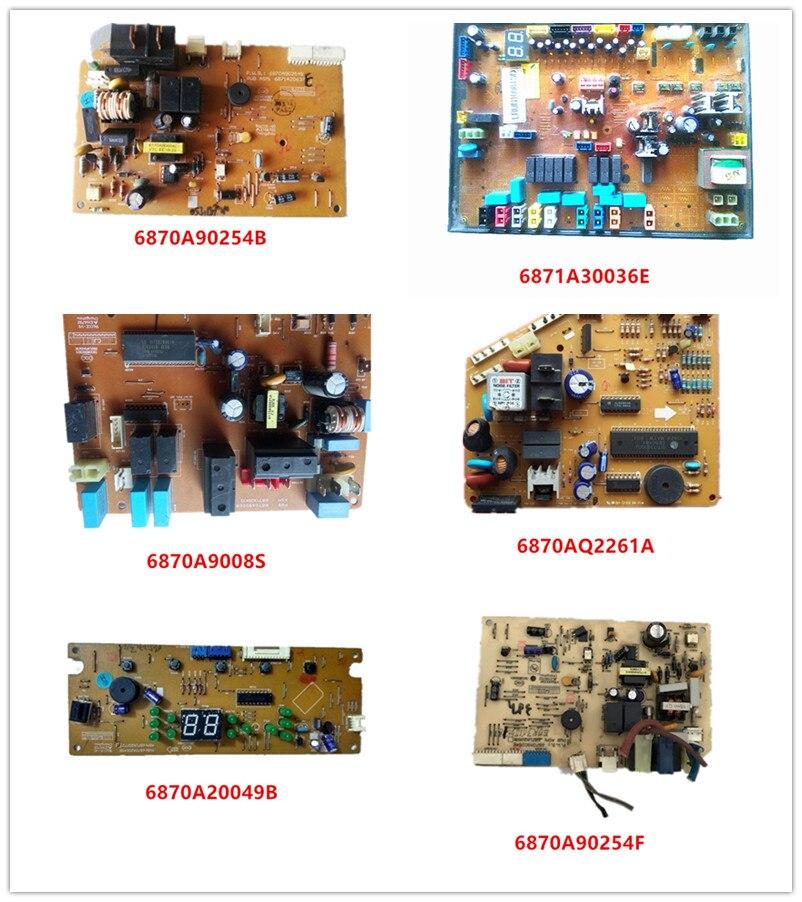 6870A90254E/ 6871A30036E/ 6870A9008S/ 6870AQ2261A/ 6870A20049B/ 6870A90010H/ 6870A90254F Used Work