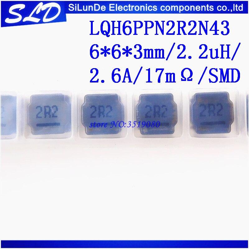 Бесплатная доставка 50 шт./лот LQH6PPN2R2N43 2R2 6*6*3 мм/2.2uH/2.6A/17mΩ/SMD новое и оригинальное в наличии