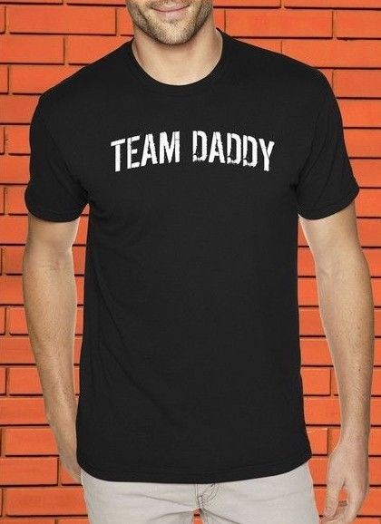 Team Daddy Fathers Day Family Slogan Dad Birthday Xmas T shirt