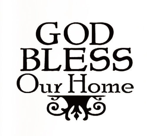Our Home From Scratch: Creative European Style God Bless Our Home Wall Stickers