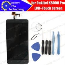 Oukitel K6000 PRO Écran lcd + Écran Tactile Digitizer 100% Original Testé LCD Écran Panneau de Verre de Remplacement Pour K6000 PRO + outil