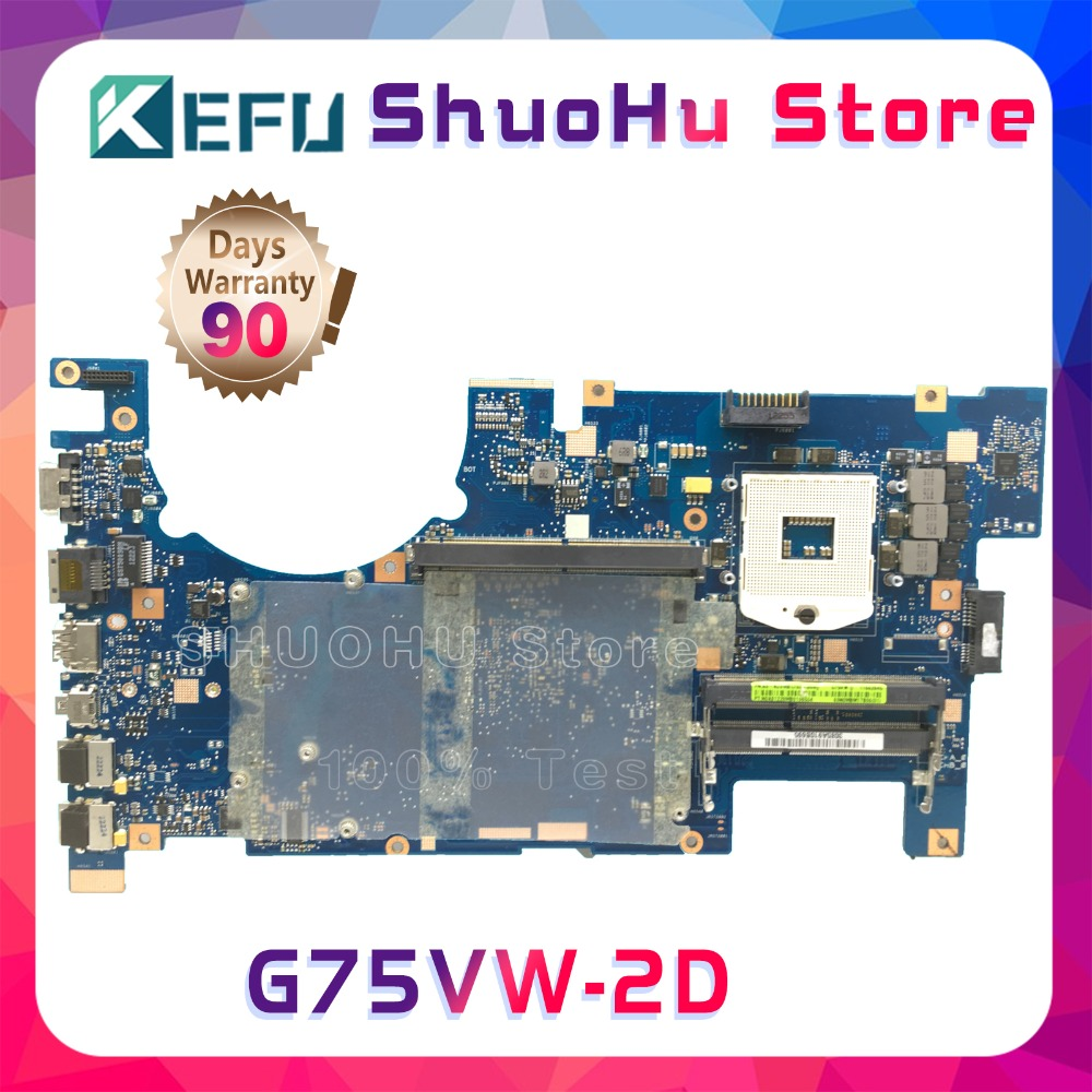 KEFU For ASUS G75VW G75V G75VX 2D HM65 DDR3 laptop motherboard tested 100% work original mainboard