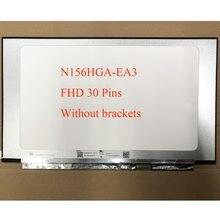 Матрица для ноутбука, ЖК-дисплей 15,6 дюйма, версии C1, rev. C2, без кронштейнов, N156HGA EA3 FHD X, матовая панель с 30 контактами