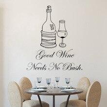 Unique Good Wine Wall Sticker Bar Studio Decoration For Kitchen Needs No Bush Lettering Poster Restaurant W75