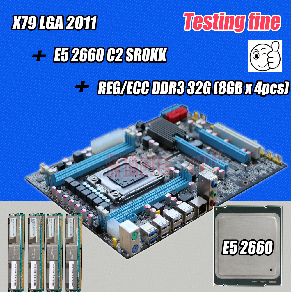 original Intel X79 socket LGA 2011 motherboard with CPU Xeon E5 2660 C2 SR0KK RAM 4 x 8G 32GB 1333Mhz DDR3 REG ECC 1333 board
