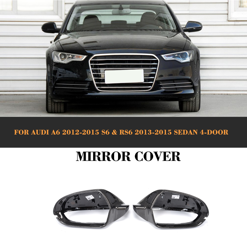 Carbon Fiber Replaced Side Mirror Cover for Audi A6 C7 2012 - 2016 A6 S6 RS6 2013 - 2016