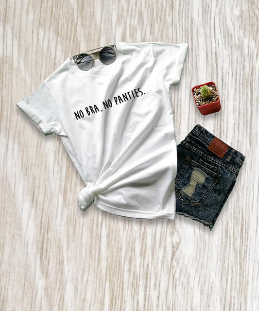 Aesthetic Casual Tee No Bra No Panties T-Shirt Funny Graphic Women/Men Tops fashion clothing Outfits Girl Cute Tumblr tshirts