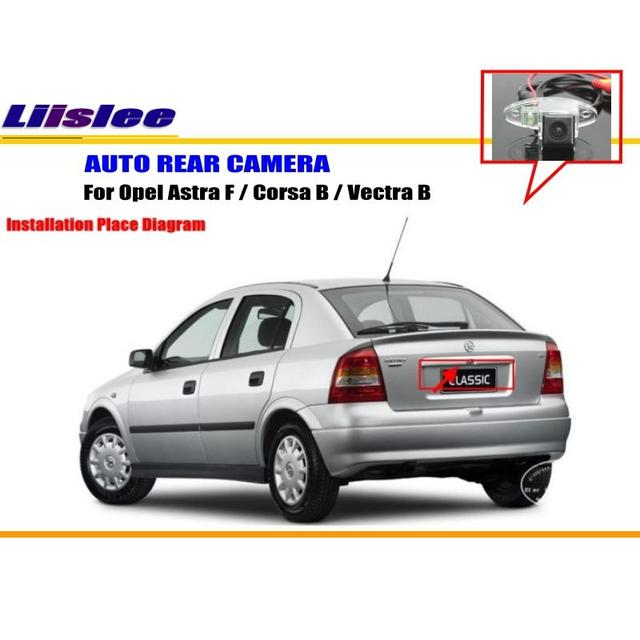 Liislee Car Rear Camera For Opel Astra F / Corsa B / Vectra B / Back on vauxhall astra, chevrolet astra, holden astra,