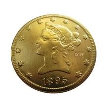 Дата 1895-O 1896-S 1897-O 1897-S 1898 1899-O 1901 1902 США позолоченный$10 голова свободы(девиз на обратной стороне) монеты с изображением орла копия