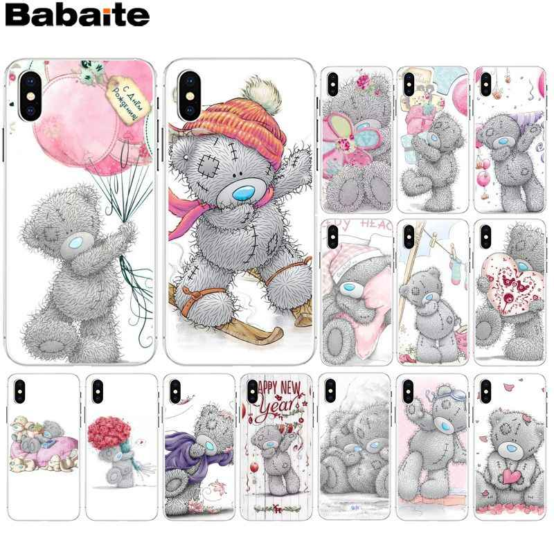 Babaite Tatty Teddybeer Me Om U Zachte Siliconen Transparante Telefoon Case voor iPhone X XS MAX 6 6s 7 7plus 8 8Plus 5 5S SE XR