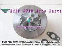 TD04 49177 03160 1G565 17012 Turbo Turbocharger Cartridge CHRA For Kubota Bobcat S250 Skid Steer Loader