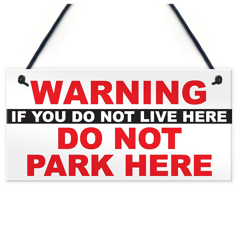 Предупреждение, если вы живёте не здесь не парка здесь вежливый извещение жителей знак парковка