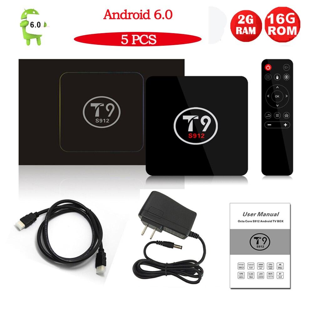 5PCS/LOT T9 Android TV Box Amlogic S912 Octa Core Android 6.0 Smart TV Box 2GB/16GB WIFI 1000M LAN HDMI H.265 4K Media Player 10pcs lot new csa90 andriod 5 1 smart tv box octa core rk3368 2g 16g 4k hdmi 2 0 with remotecontrol