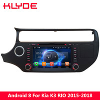 KLYDE 8 Android 8.0 7.1 6.0 Octa Core PX5 4G WIFI 4GB RAM 32GB ROM BT Car DVD Multimedia Player Stereo For KIA K3 RIO 2015 2018