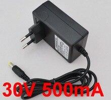 1PCS 30V 500mA High quality AC 100V 240V Converter Switching power adapter DC 30V 500mA 0.5A Supply EU Plug DC 5.5mm x 2.1mm