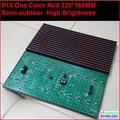 10 mm pixel semi ao ar livre vermelho interior 320 * 160 32 * 16 uma cor hub12 monocromático p10 levou sinal módulo, P10 única cor vermelho painel