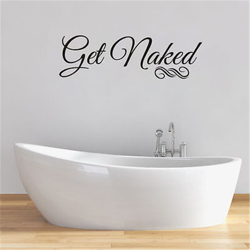 Bathroom get naked funny quote wall art sticker words decal transfer vinyl decal in wall stickers from home garden on aliexpress com alibaba group