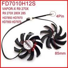 Livraison Gratuite 2 pcs/lot Firstdo FD7010H12S 85mm Pour Saphir R9 280X VAPOR-X R9 270X HD7950 HD7970 Carte Graphique De Refroidissement ventilateur 4Pin