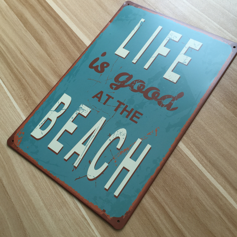 Letters Slogan Life Is Good At The Beach Metal Tin Signs Xsy0184 Painting Home