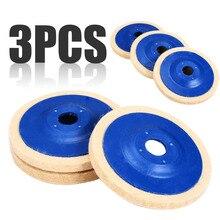 3pcs 4 אינץ צמר ליטוש רפידות מרוט זווית מטחנות גלגל הרגיש 100mm ליטוש דיסק Pad סט שימושי שוחק כלים